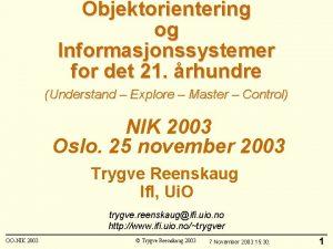 Objektorientering og Informasjonssystemer for det 21 rhundre Understand