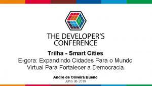Trilha Smart Cities Egora Expandindo Cidades Para o