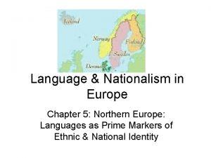Language Nationalism in Europe Chapter 5 Northern Europe