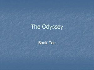 The Odyssey Book Ten Book Ten n When