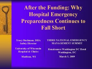 After the Funding Why Hospital Emergency Preparedness Continues