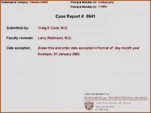 Radiological Category PediatricsMSK Principal Modality 1 Radiography Principal