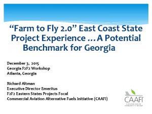 Farm to Fly 2 0 East Coast State