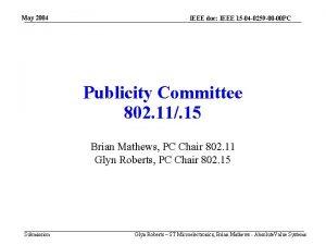 May 2004 IEEE doc IEEE 15 04 0259