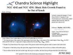 Chandra Science Highlight NGC 4342 and NGC 4291