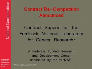 Contract ReCompetition Announced Contract Support for the Frederick