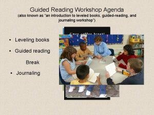 Guided Reading Workshop Agenda also known as an