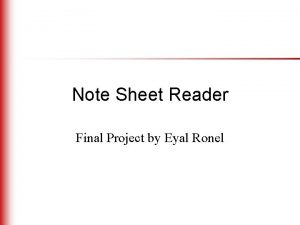 Note Sheet Reader Final Project by Eyal Ronel