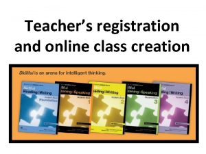 Teachers registration and online class creation Create your
