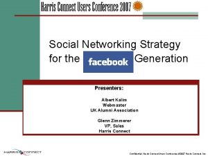 Social Networking Strategy for the Facebook Generation Presenters