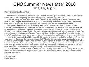 ONO Summer Newsletter 2016 June July August Dear
