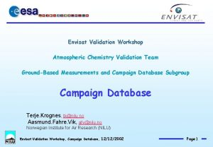Envisat Validation Workshop Atmospheric Chemistry Validation Team GroundBased