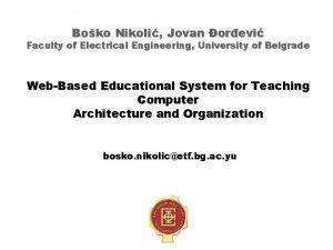 Boko Nikoli Jovan orevi Faculty of Electrical Engineering