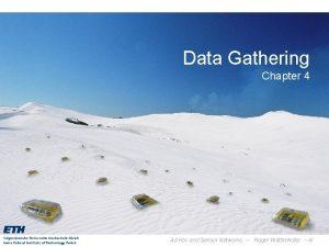 Data Gathering Chapter 4 Ad Hoc and Sensor
