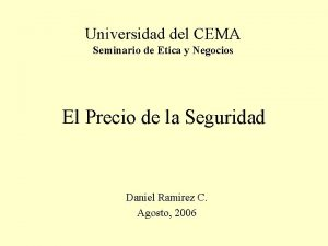 Universidad del CEMA Seminario de Etica y Negocios