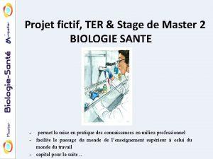 Projet fictif TER Stage de Master 2 BIOLOGIE