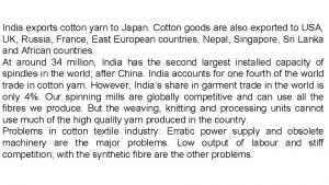 India exports cotton yarn to Japan Cotton goods