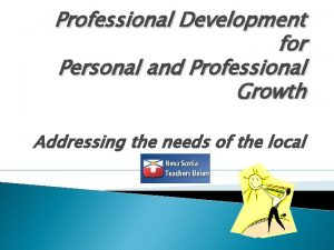 Professional Development for Personal and Professional Growth Addressing