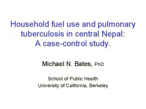 Household fuel use and pulmonary tuberculosis in central