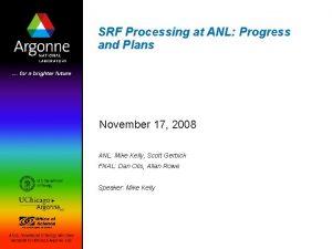 SRF Processing at ANL Progress and Plans November