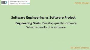 CSE 300 2014 MS Software Engineering vs Software