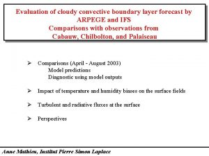 Evaluation of cloudy convective boundary layer forecast by