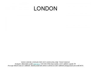 LONDON LONDON the capital city of the United