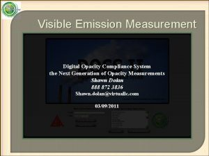 Visible Emission Measurement Digital Opacity Compliance System the
