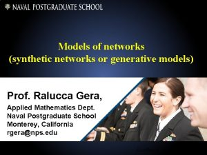 Models of networks synthetic networks or generative models