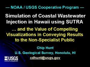 NOAA USGS Cooperative Program Simulation of Coastal Wastewater