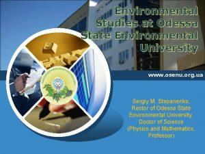 Environmental Studies at Odessa State Environmental University www