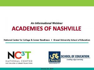 An Informational Webinar ACADEMIES OF NASHVILLE National Center