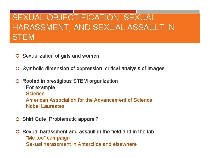 SEXUAL OBJECTIFICATION SEXUAL HARASSMENT AND SEXUAL ASSAULT IN