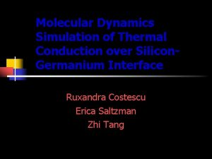 Molecular Dynamics Simulation of Thermal Conduction over Silicon