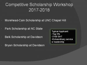 Competitive Scholarship Workshop 2017 2018 MoreheadCain Scholarship at