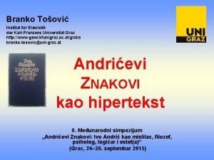 Branko Toovi Institut fr Slawistik der Karl Franzens