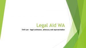 Legal Aid WA Civil Law legal assistance advocacy