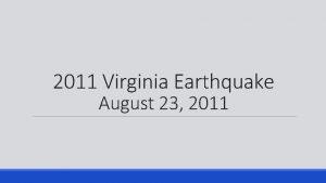 2011 Virginia Earthquake August 23 2011 Magnitude of