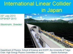 International Linear Collider in Japan 20 st July