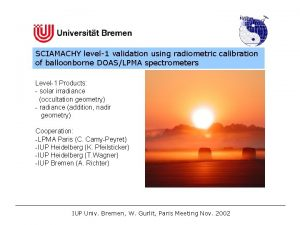 SCIAMACHY level1 validation using radiometric calibration of balloonborne