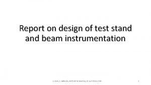 Report on design of test stand beam instrumentation