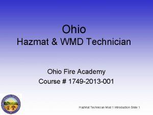 Ohio Hazmat WMD Technician Ohio Fire Academy Course