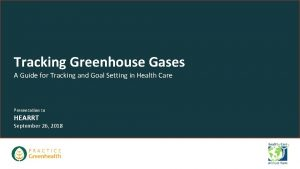 Tracking Greenhouse Gases A Guide for Tracking and