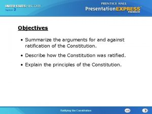 Chapter Section 3 25 Section 1 Objectives Summarize
