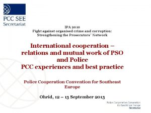 IPA 2010 Fight against organised crime and corruption