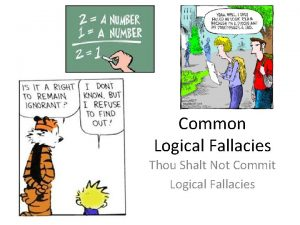 Common Logical Fallacies Thou Shalt Not Commit Logical