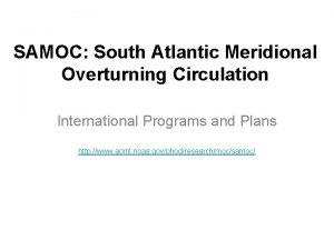 SAMOC South Atlantic Meridional Overturning Circulation International Programs