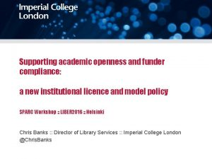 Supporting academic openness and funder compliance a new