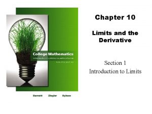 Chapter 10 Limits and the Derivative Section 1