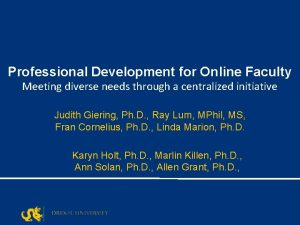 Professional Development for Online Faculty Meeting diverse needs